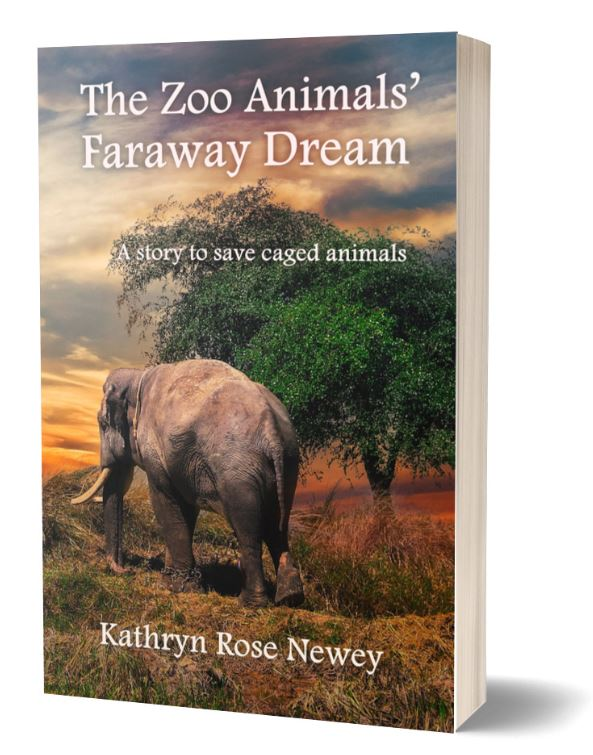 The Zoo Animals' Faraway Dream by Kathryn Rose Newey