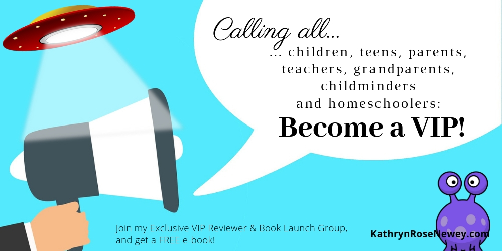 Calling all children, teens, parents, teachers, grandparents, childminders and homeschoolers: Join my Exclusive VIP Reviewer & Book Launch Group, and get a FREE e-book!