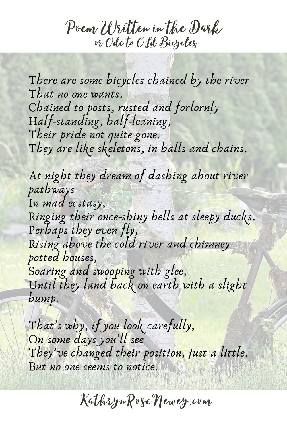 Poem written in Dark - Bicycles Ode by Kathryn Rose Newey